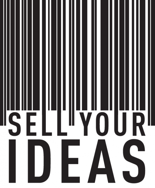 How to sell your ideas