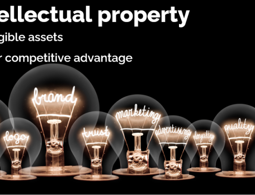 Intellectual property – assets are your competitive advantage