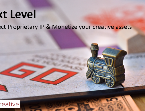 Next Level – Protect Proprietary IP & Monetize your creative assets